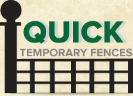 Quick Temporary Fences